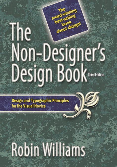the non designers design book non designer s design book the 3rd edition peachpit