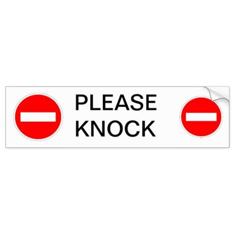 Knock The Door Sign by Knock Sign Bumper Sticker Zazzle