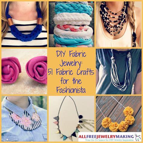 diy fabric crafts diy fabric jewelry 51 fabric crafts for the fashionista