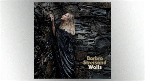 barbra streisand new album walls barbra streisand to release new album quot walls quot with lead