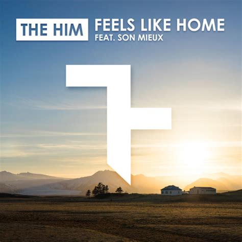 feels like home radio edit by the him free listening