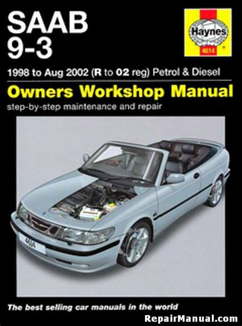 what is the best auto repair manual 2002 nissan sentra electronic valve timing saab 9 3 gas diesel 1998 2002 haynes car repair manual