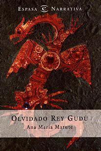 olvidado rey gud i 8439582803 olvidado rey gud 250 by ana mar 237 a matute reviews discussion bookclubs lists