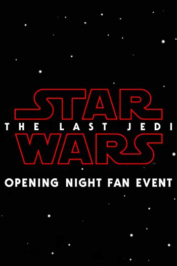 Opening Night Fan Event Star Wars The Last Jedi Allen