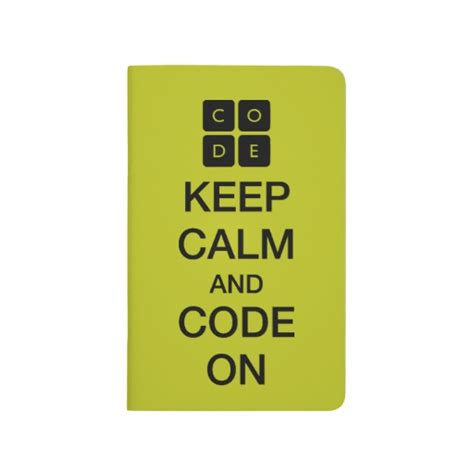 code org code org quot keep calm and code on quot journal zazzle