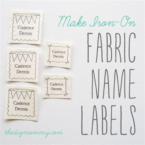 make printable fabric make iron on fabric name labels just use your home