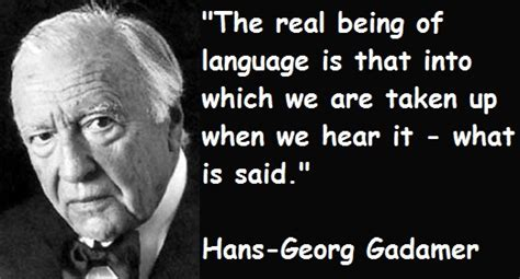 hans georg gadamer quotes image quotes  relatablycom