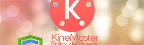 aptoide kinemaster pro kinemaster pro video editor apk download pro apk one