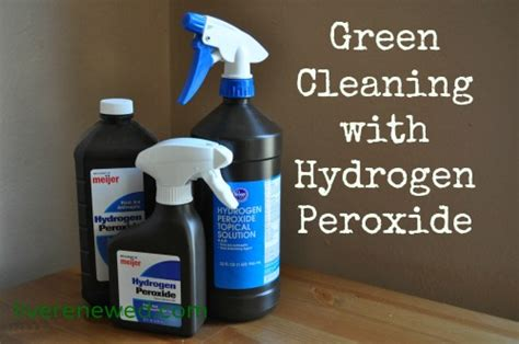 can i use hydrogen peroxide on my green clean cleaning with hydrogen peroxide