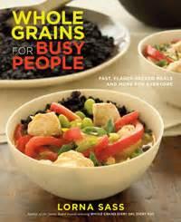 whole grains every day every way lorna sass