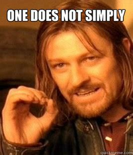 One Cannot Simply Meme - one does not simply minecraft blog