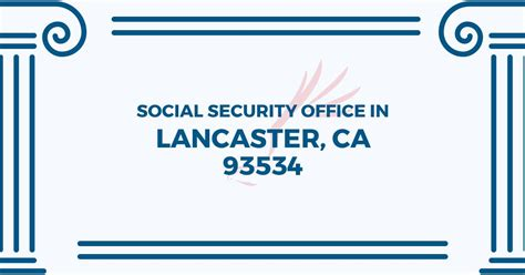 social security office in lancaster california 93534