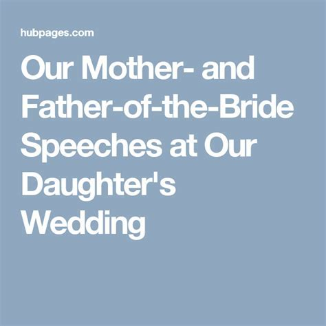 Our Mother  and Father of the Bride Speeches at Our