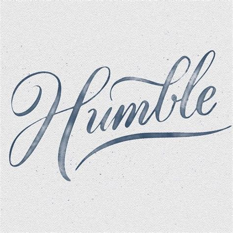 humble tattoos lettering craft 3 stay humble typography and calligraphy
