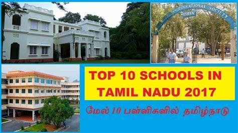 Mba Government In Tamilnadu 2017 by Top 10 Schools In Tamilnadu 2017