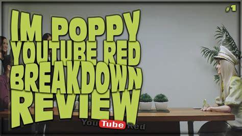 poppy explained im poppy youtube red series review breakdown episode 1