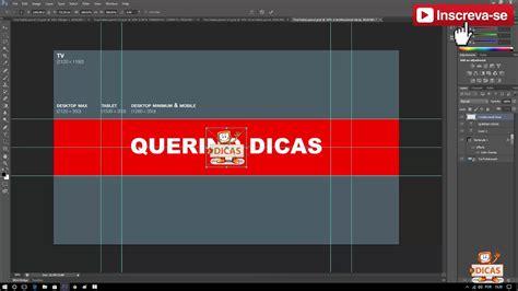 Tamanho Do Layout Do Youtube | tutoriais capa do youtube tamanho correto layout 2018