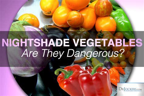 Nightshade Detox are nightshade vegetables dangerous drjockers