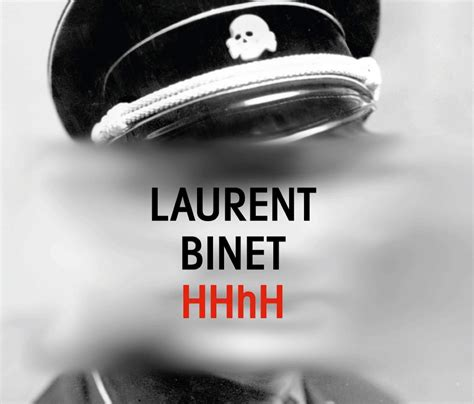 hhh h laurent binet hhhh there and back again