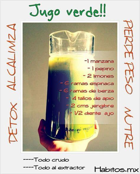 Jugo Verde Detox Ingredientes by 16 Best Images About Jugos Verdes On Green