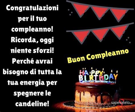 lettere di compleanno per un amica speciale auguri di buon compleanno le frasi e le foto migliori