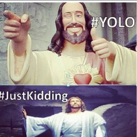 Laughing Jesus Meme - 520 best images about laughing out loud on pinterest