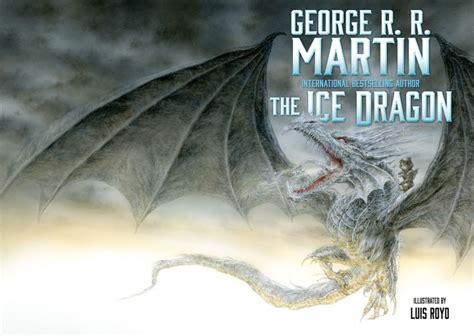 the ice dragon book news george r r martin