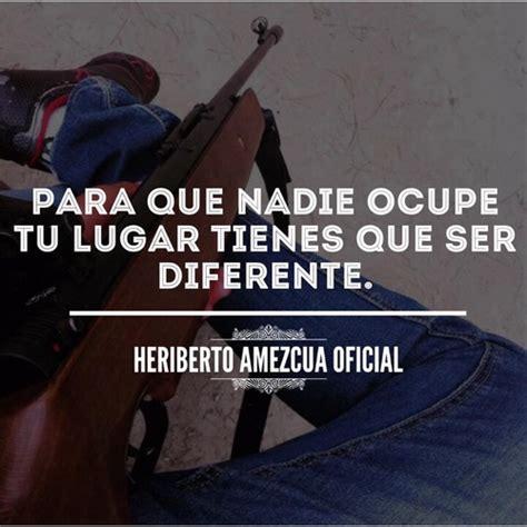 imagenes perronas vip 1 diferente frases chingonas and heriberto amezcua by
