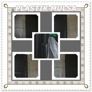 Harga Plastik Uv Per Roll Di Malaysia pabrik plastik mulsa di surabaya jual plastik untuk