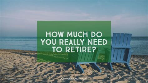 how much income do you need to retire comfortably how much do you really need to retire