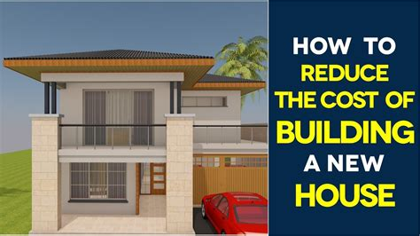 cost of constructing a house 10 most affordable ways to save money when building a new