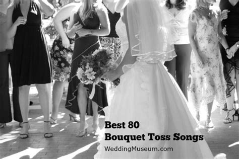 Bouquet Toss Songs For Brides   Best 80 List 2017