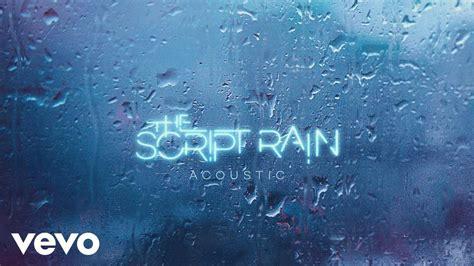 download mp3 the script rain the script rain acoustic version audio youtube