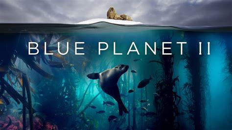 bbc iplayer blue planet ii series    ocean