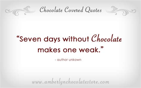 chocolate quotes quotes about chocolate quotationof