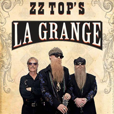 La Grange Chanson by Les Zz Top Rjb Votre Radio R 233 Gionale