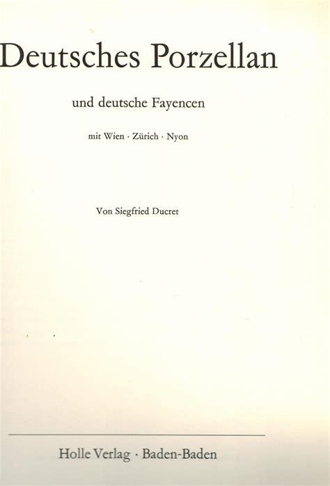Deutsches Porzellan deutsches porzellan und deutsche fayencen zvab