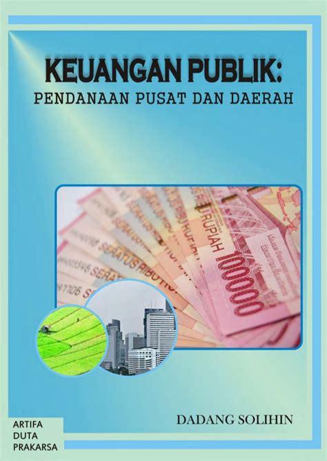 Buku Administrasi Publik Pu buku keuangan publik pusat dan daerah