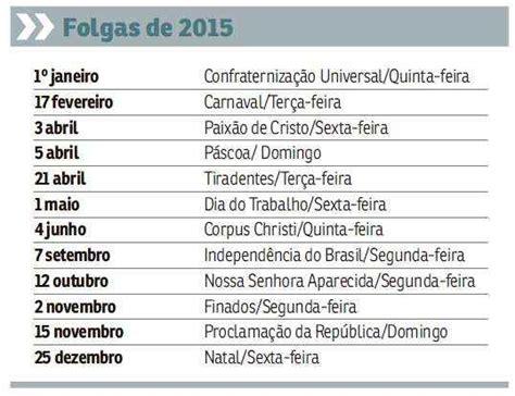 Calendario C Feriados 2015 Programe Se 2015 Ser 225 O Ano Dos Feriados Prolongados