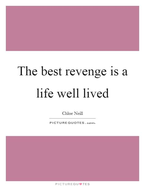 A Well Lived the best is a well lived picture quotes