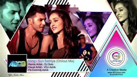 full hd video of sun sathiya sun sathiya chillout mix video song by dj solo feat vdj