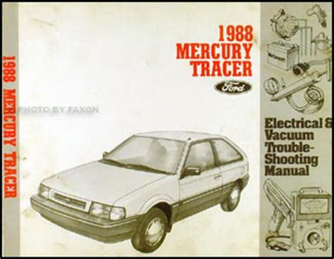free car manuals to download 1988 mercury tracer free book repair manuals 1988 mercury tracer electrical and vacuum troubleshooting manual