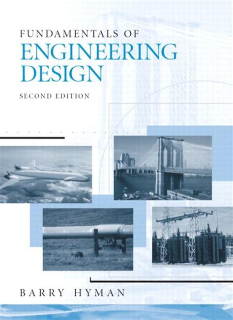 Hyman Fundamentals Of Engineering Design 2nd Edition