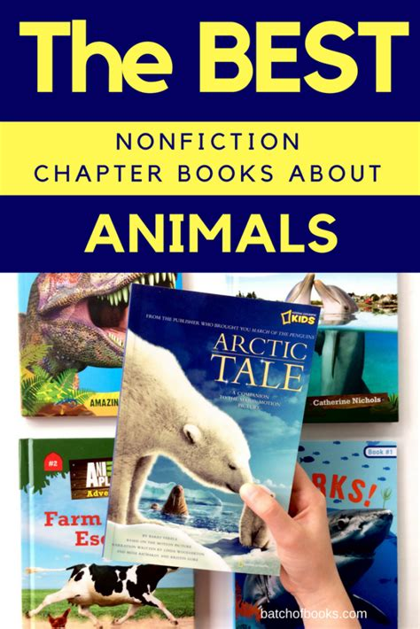 best nonfiction picture books the best nonfiction chapter books about animals batch of
