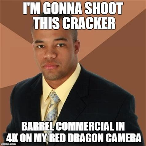 Cracker Memes - successful black man running a small successful media