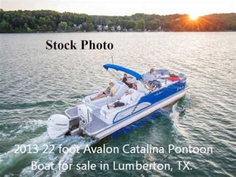 boats for sale in lumberton tx 2013 22 foot avalon catalina pontoon boat for sale in