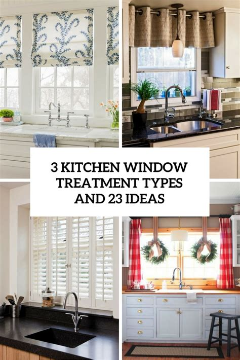window treatments for kitchens 3 kitchen window treatment types and 23 ideas shelterness