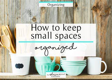 How To Keep Closet Organized by How To Keep Small Spaces Organized Showme Suburban