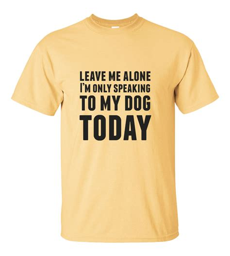 Tshirt Leave Me Alone Im Only Speaking To My Cat Roffico Cloth leave me alone i m only speaking to my today t shirt