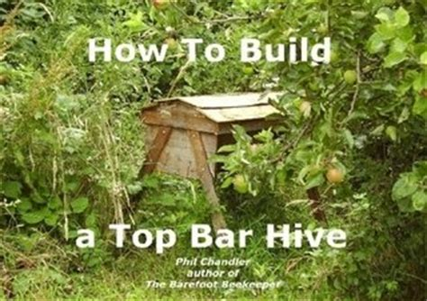 Top Bar Beekeeping Books by Rojo Kayo Detail Top Bar Beehive Plans Free
